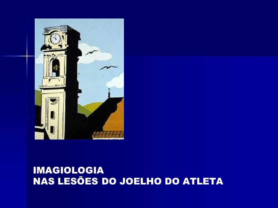 IMAGIOLOGIA NAS LESÕES DO JOELHO DO ATLETA