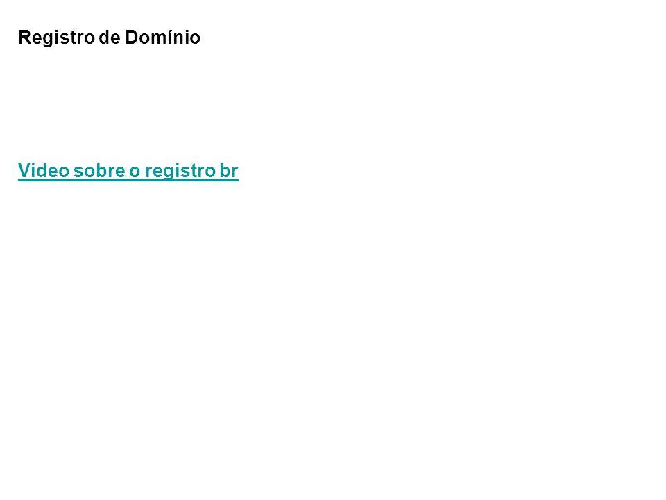 Registro de Domínio Video sobre o registro br