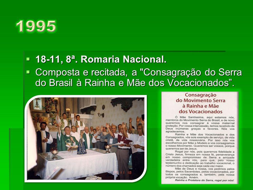  19-11, 7ª.Romaria Nacional.
