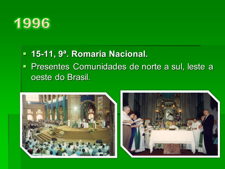  18-11, 8ª. Romaria Nacional.  Composta e recitada, a