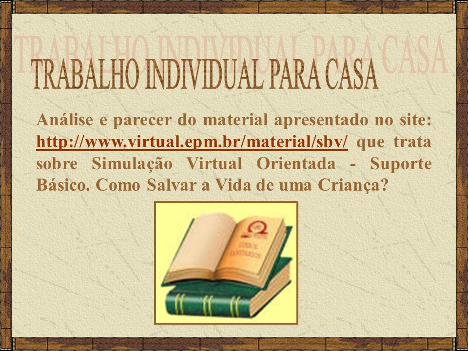Análise e parecer do material apresentado no site: http://www.virtual.epm.br/material/sbv/ que trata sobre Simulação Virtual Orientada - Suporte Básic