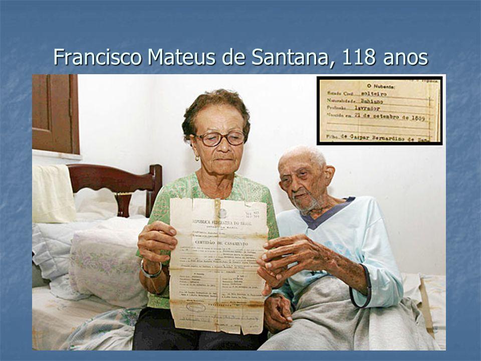 Francisco Mateus de Santana, 118 anos