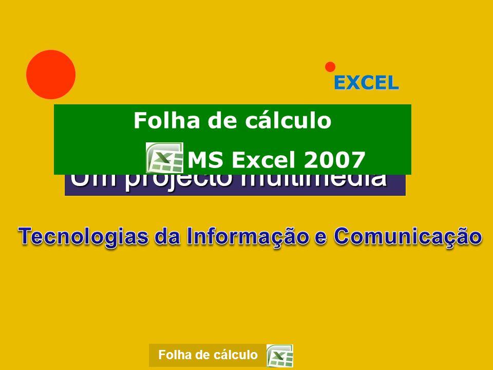 Apresentação do programa Excel A folha de cálculo Excel é um componente do pacote Office da Microsoft Corporation.
