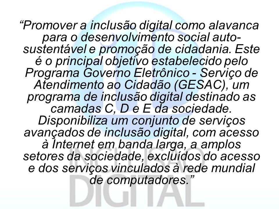 """""""Promover a inclusão digital como alavanca para o desenvolvimento social auto- sustentável e promoção de cidadania. Este é o principal objetivo estabe"""