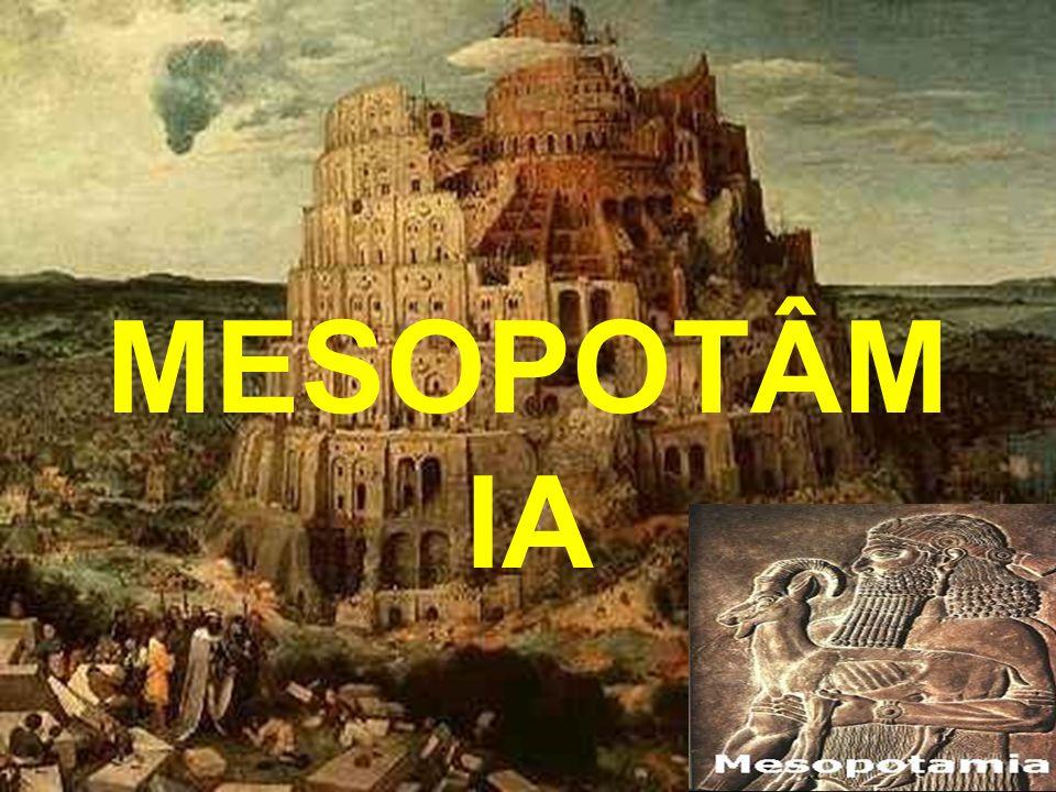 LOCALIZAÇÃO GEOGRÁFICA •A palavra Mesopotâmia significa entre rios .