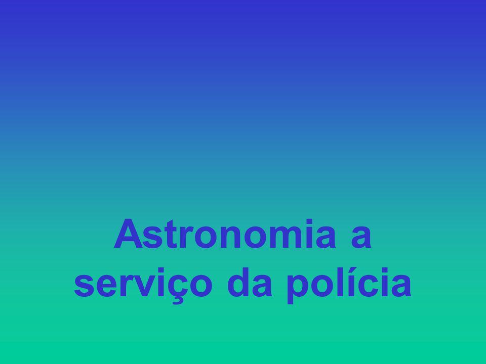 Astronomia a serviço da polícia