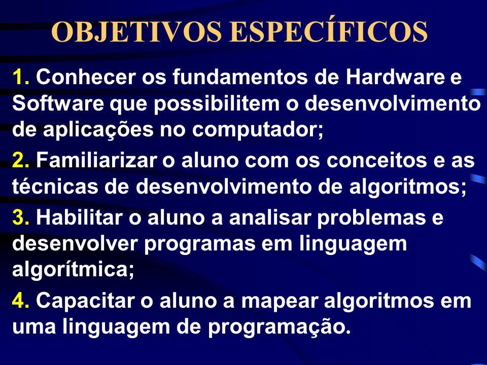 OBJETIVO GERAL •Propiciar adequada utilização da ferramenta computacional necessária às atividades profissionais do futuro engenheiro(a).