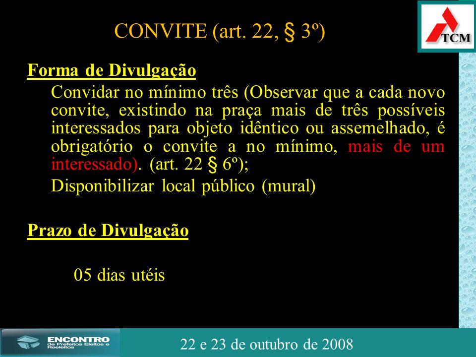JSSdato22 de outubro de 2008 22 e 23 de outubro de 2008 Forma de Divulgação Convidar no mínimo três (Observar que a cada novo convite, existindo na pr