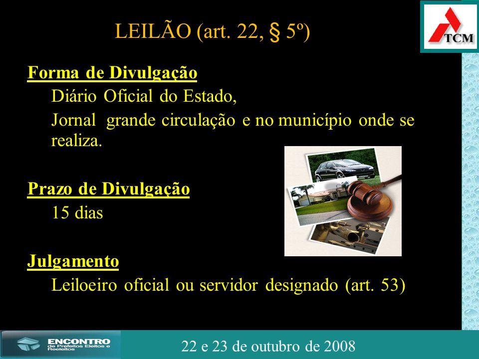 JSSdato22 de outubro de 2008 22 e 23 de outubro de 2008 Forma de Divulgação Diário Oficial do Estado, Jornal grande circulação e no município onde se