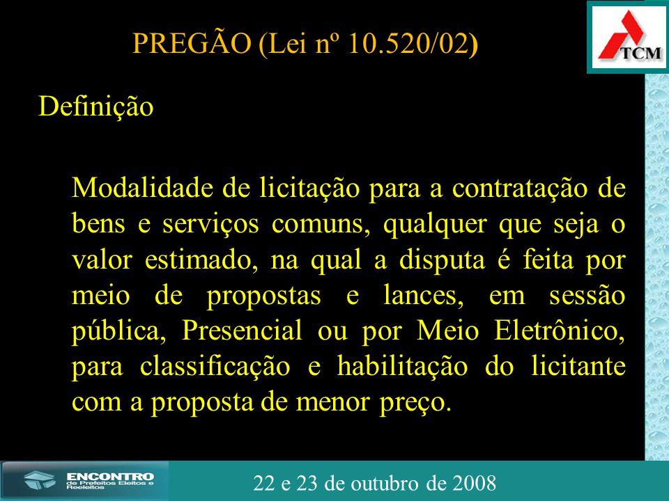 JSSdato22 de outubro de 2008 22 e 23 de outubro de 2008 Definição Modalidade de licitação para a contratação de bens e serviços comuns, qualquer que s