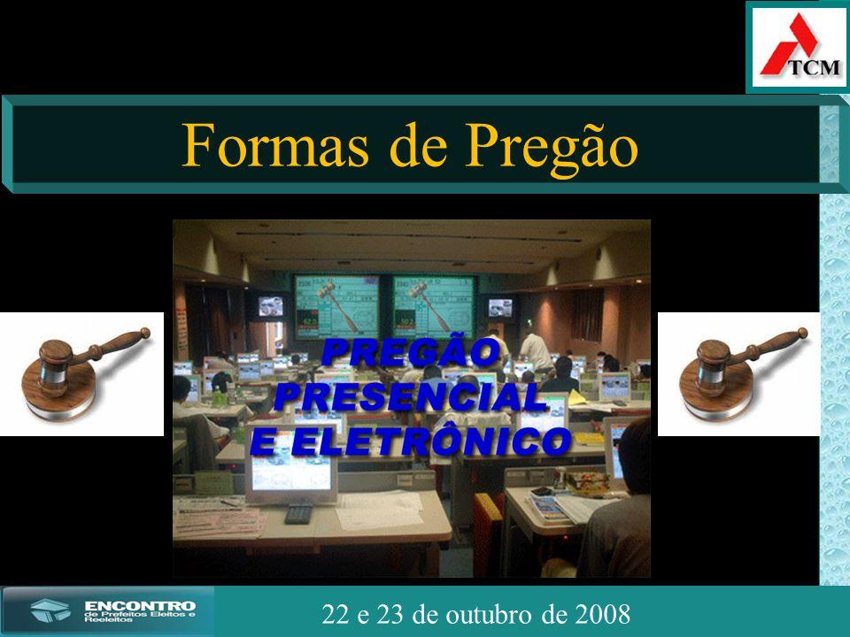 JSSdato22 de outubro de 2008 22 e 23 de outubro de 2008 Formas de Pregão