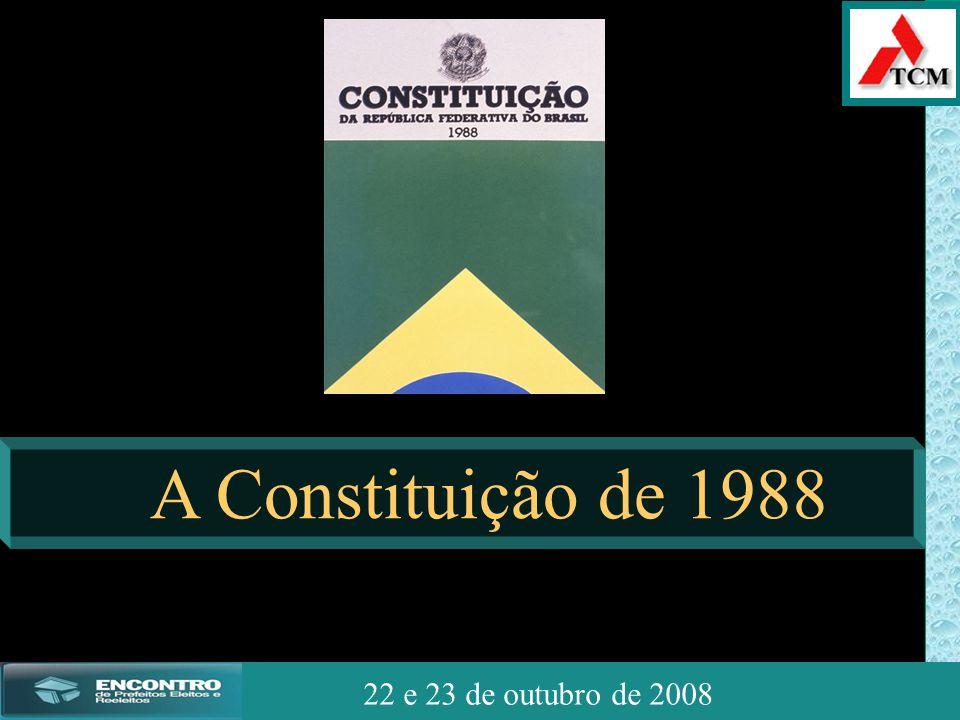 JSSdato22 de outubro de 2008 22 e 23 de outubro de 2008 A Constituição de 1988