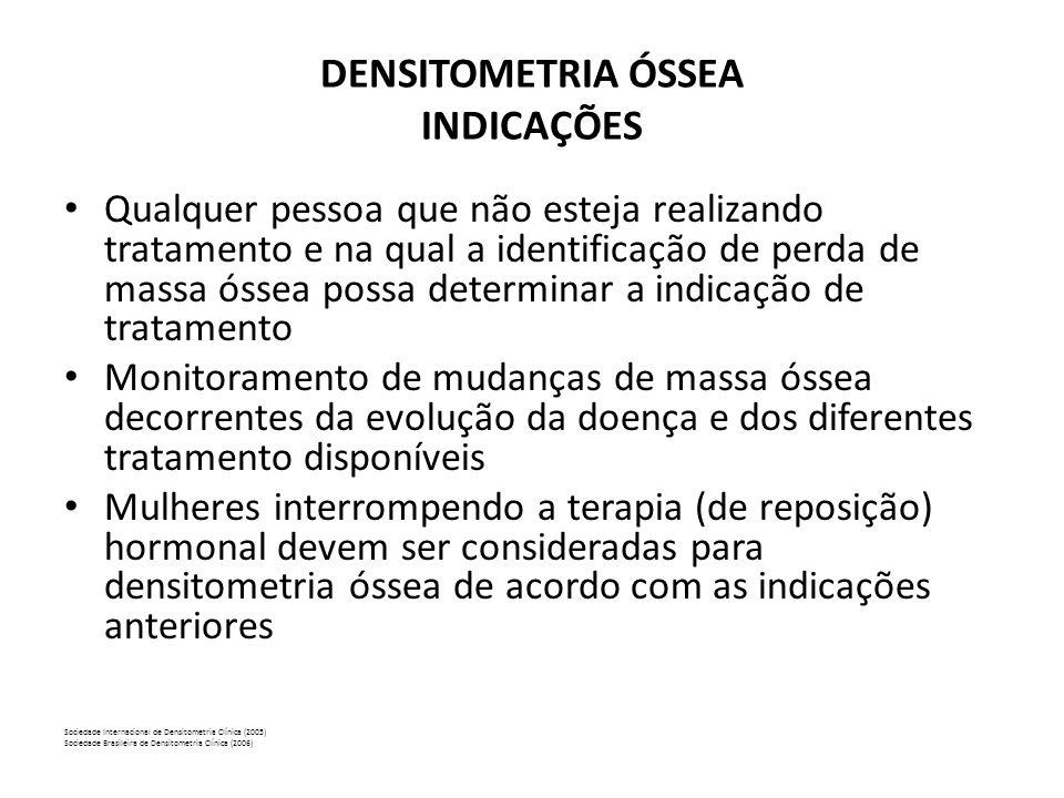 CRITÉRIOS PARA DIAGNÓSTICO ( OMS ) • NORMAL – T.Score > ou = -1,0 • OSTEOPENIA – T.Score entre -1,0 e -2,5 • OSTEOPOROSE – T.Score < ou = -2,5 • OSTEOPOROSE ESTABELECIDA T.Score < ou = - 2,5 e a presença de fratura por trauma de baixo impacto.