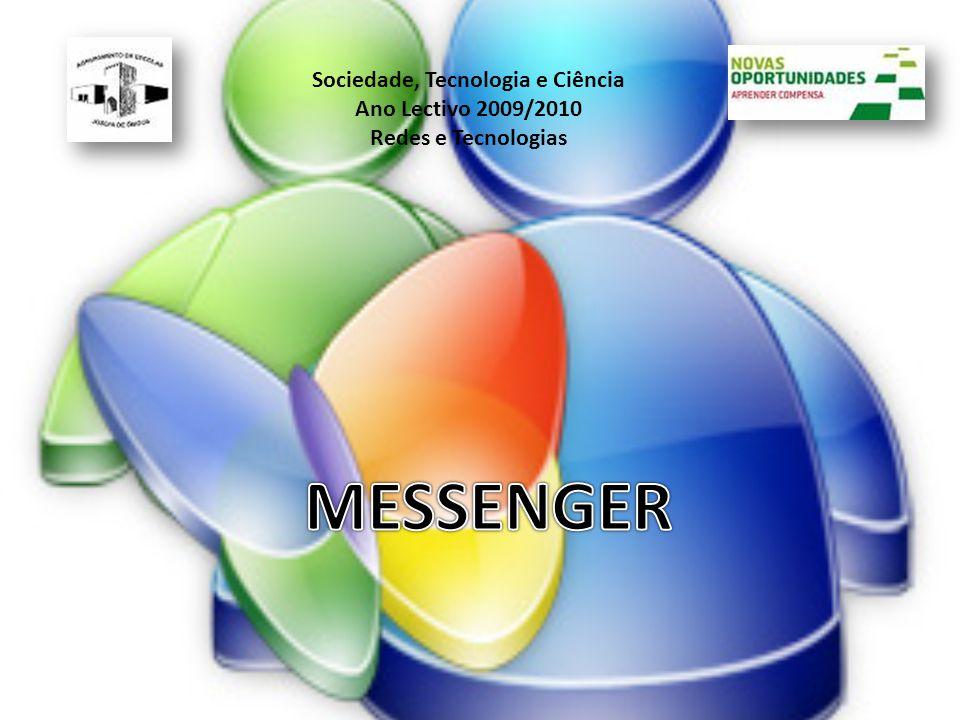 Sociedade, Tecnologia e Ciência Ano Lectivo 2009/2010 Redes e Tecnologias
