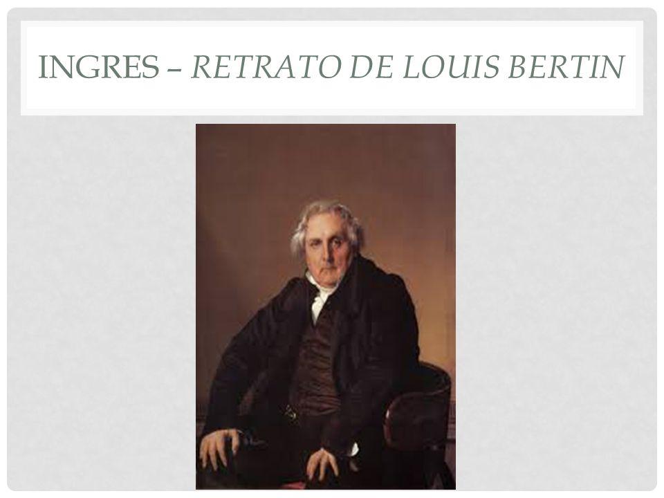 INGRES – RETRATO DE LOUIS BERTIN