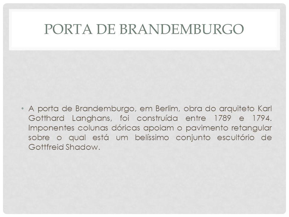 KARL GOTTHARD LANGHANS : PORTA DE BRANDEMBURGO