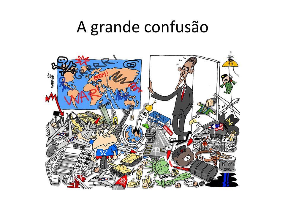 A grande confusão