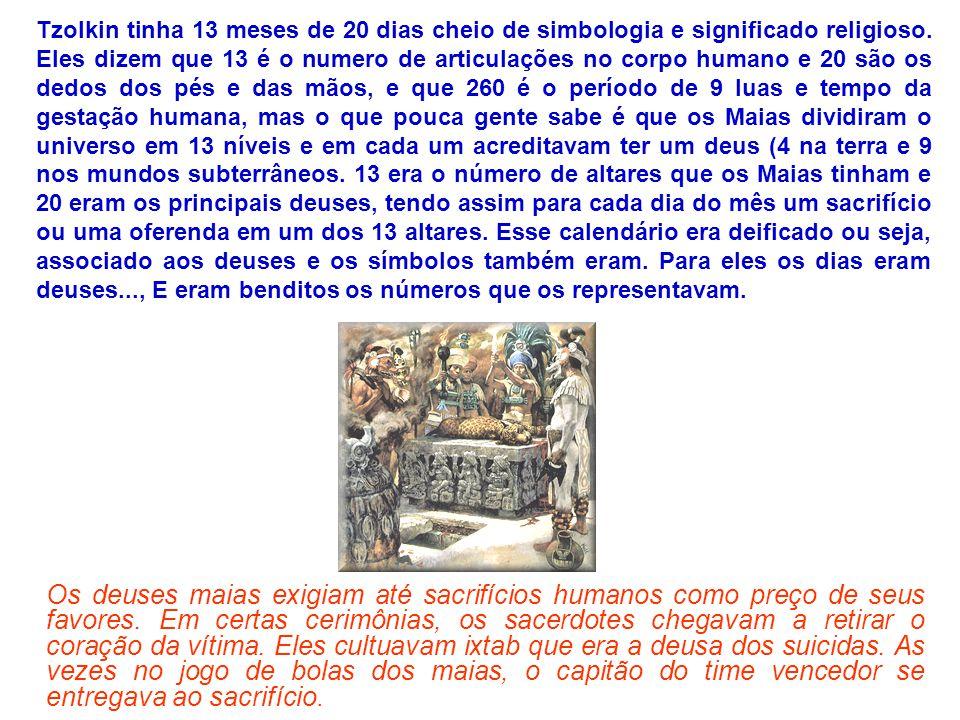 Também exigiam que seus sacerdotes usassem alucinógenos para que eles tivessem o poder da adivinhação.
