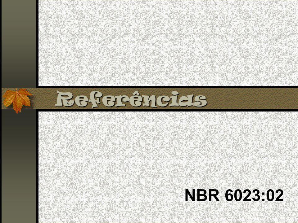 Referências NBR 6023:02