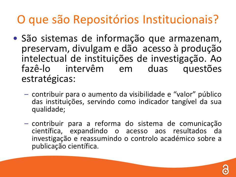 •São sistemas de informação que armazenam, preservam, divulgam e dão acesso à produção intelectual de instituições de investigação.
