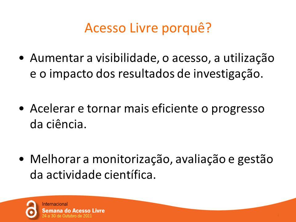 •Aumentar a visibilidade, o acesso, a utilização e o impacto dos resultados de investigação.