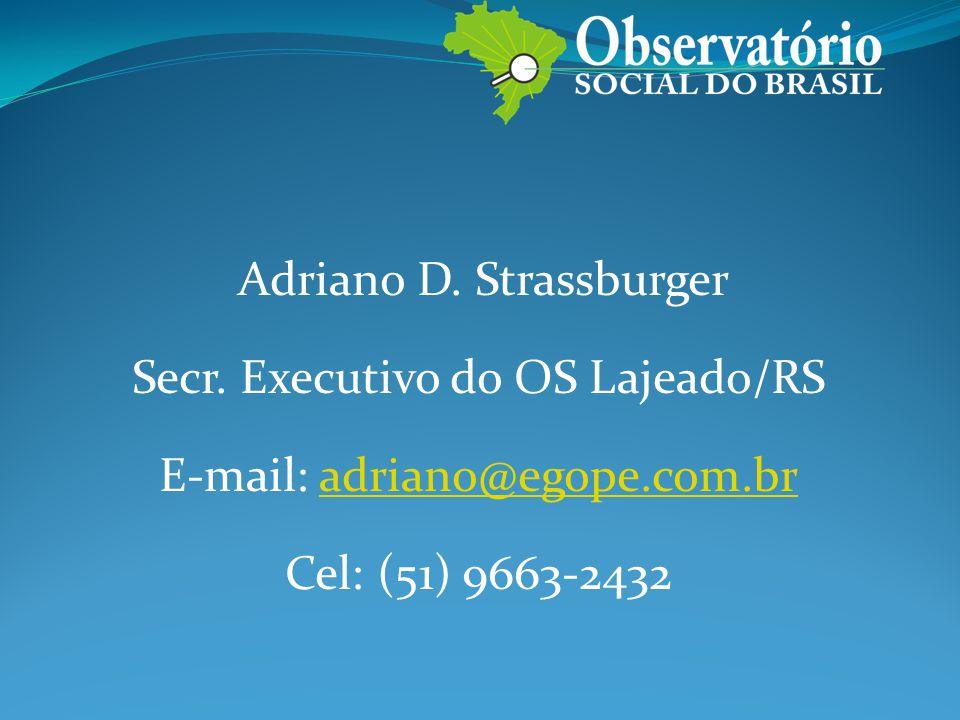 Adriano D.Strassburger Secr.