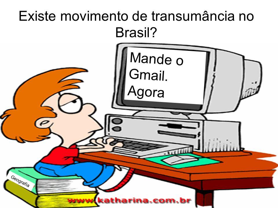 Prof. Wilton Oliveira Existe movimento de transumância no Brasil? Mande o Gmail. Agora Geografia