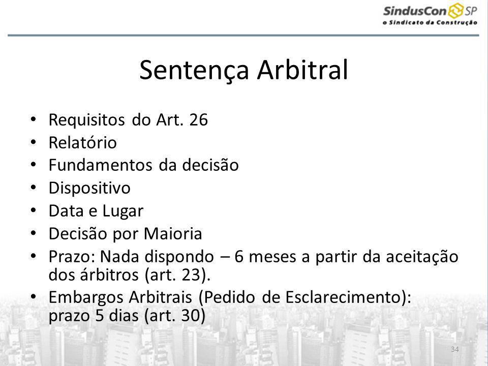 34 Sentença Arbitral • Requisitos do Art.