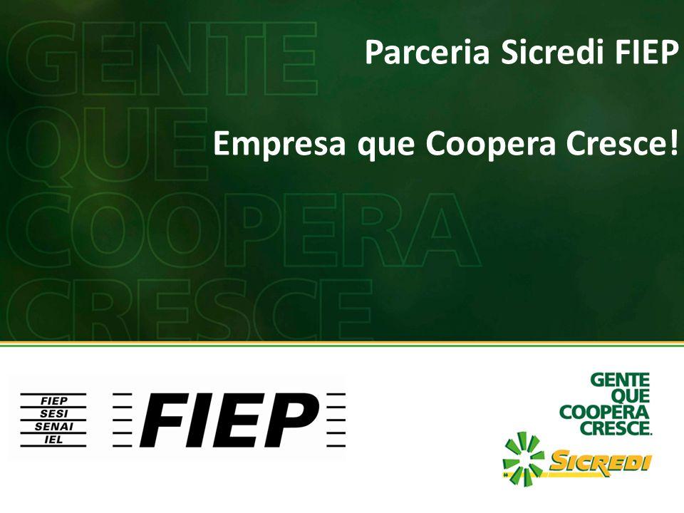 Parceria Sicredi FIEP Empresa que Coopera Cresce!