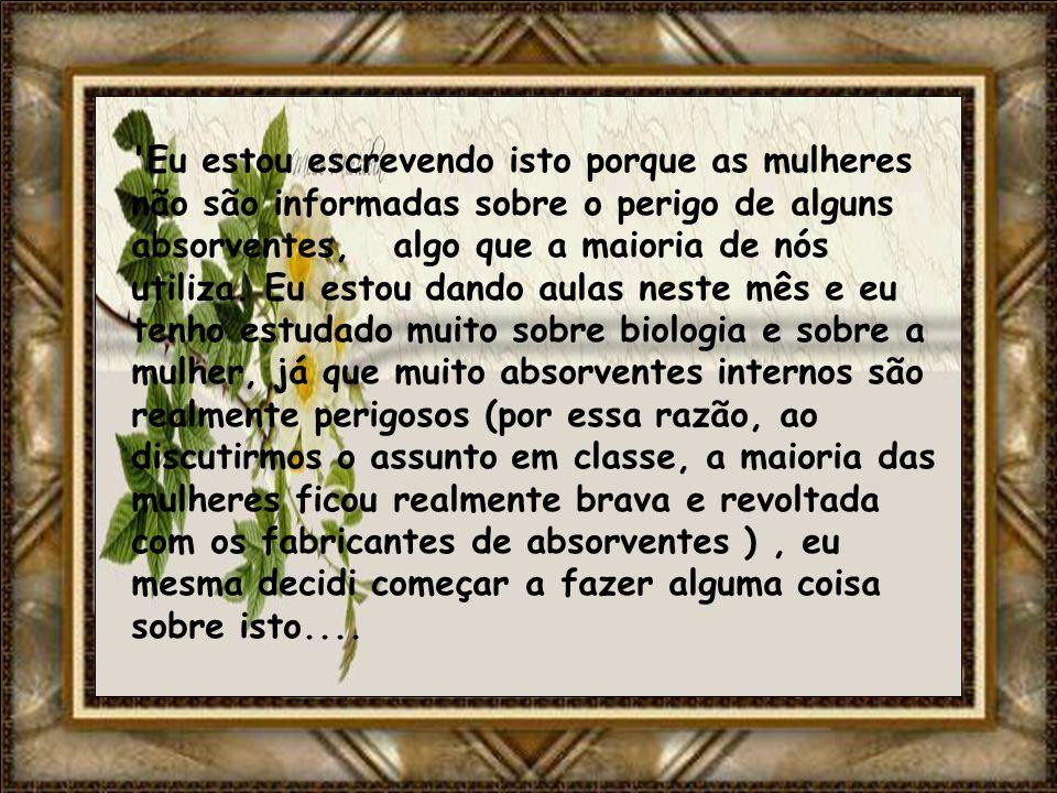 Essas companhias são: Organic Essential @ e Terra Femme @. Infelizmente estes não estão disponíveis no Brasil. Uma mulher que tem seu P.H.D na Univers