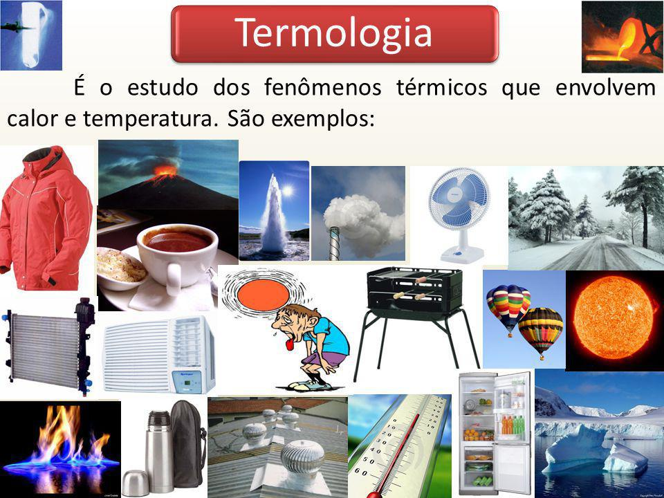 Calor e Temperatura Temperatura: é uma medida proporcional à energia cinética média das moléculas de um material.