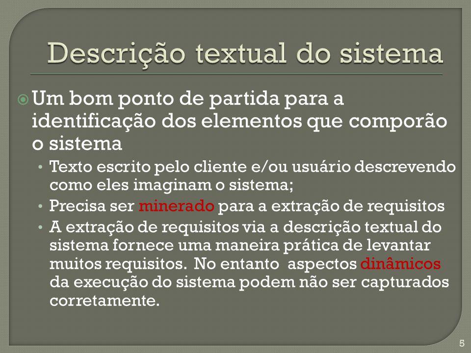  Estabelece uma relação de especiali- zação entre dois casos de uso, onde • Um corresponde a um comportamento genérico • O outro, a uma especialização deste para alguma situação específica 26