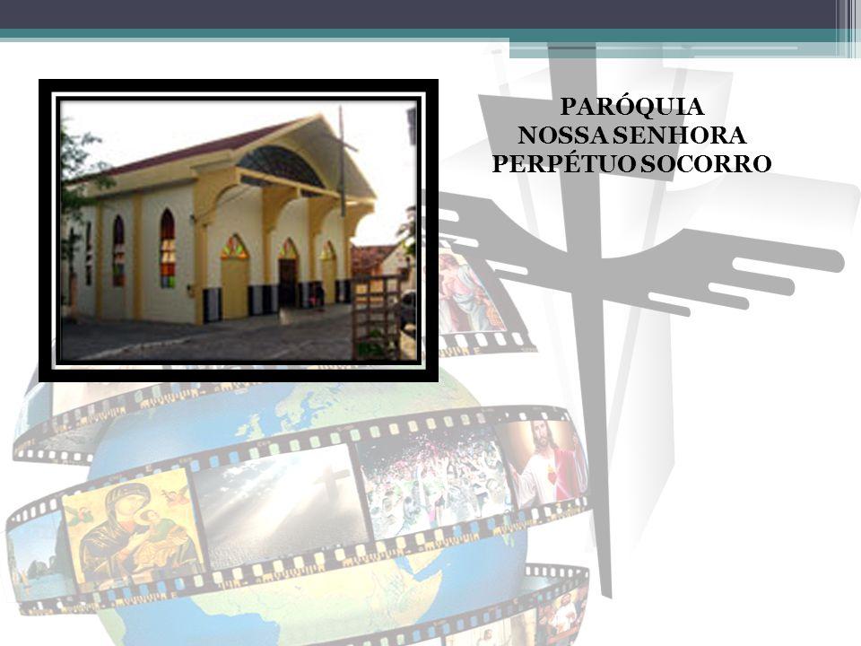 PARÓQUIA NOSSA SENHORA PERPÉTUO SOCORRO