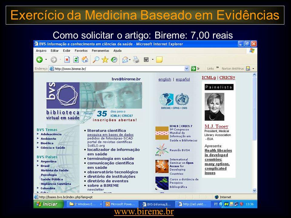 Como solicitar o artigo: Bireme: 7,00 reais www.