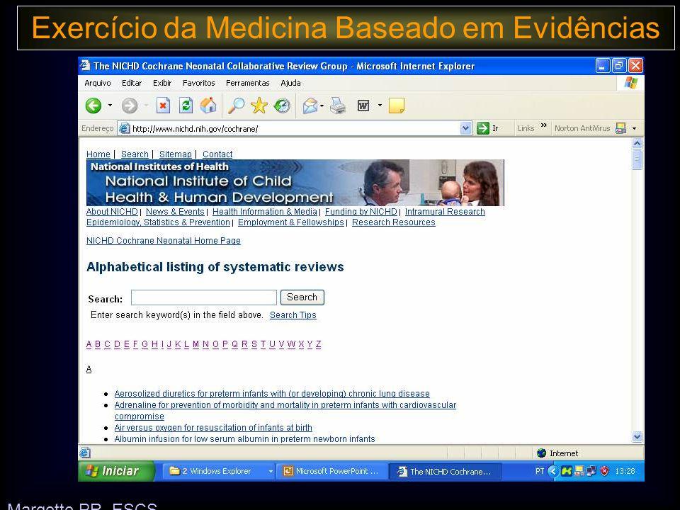 Exercício da Medicina Baseado em Evidências Margotto PR, ESCS