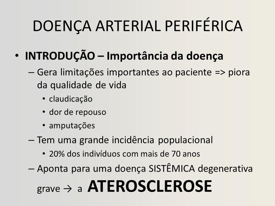 DOENÇA ARTERIAL PERIFÉRICA P = N P < N