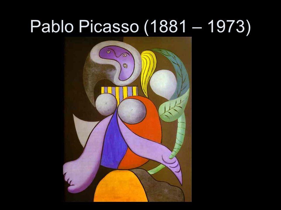 Pablo Picasso (1881 – 1973)