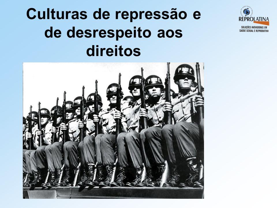 Culturas de repressão e de desrespeito aos direitos
