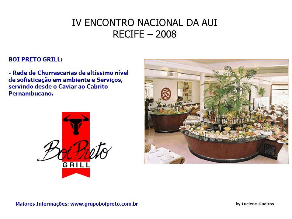 IV ENCONTRO NACIONAL DA AUI RECIFE – 2008 by Luciene Gueiros Dr.