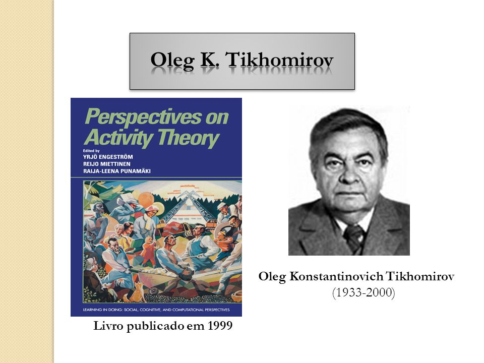 Livro publicado em 1999 Oleg Konstantinovich Tikhomirov (1933-2000)