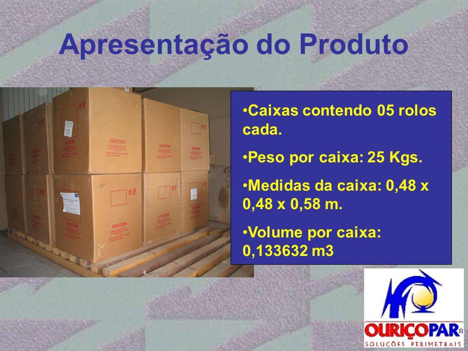 Apresentação do Produto •Caixas contendo 05 rolos cada. •Peso por caixa: 25 Kgs. •Medidas da caixa: 0,48 x 0,48 x 0,58 m. •Volume por caixa: 0,133632