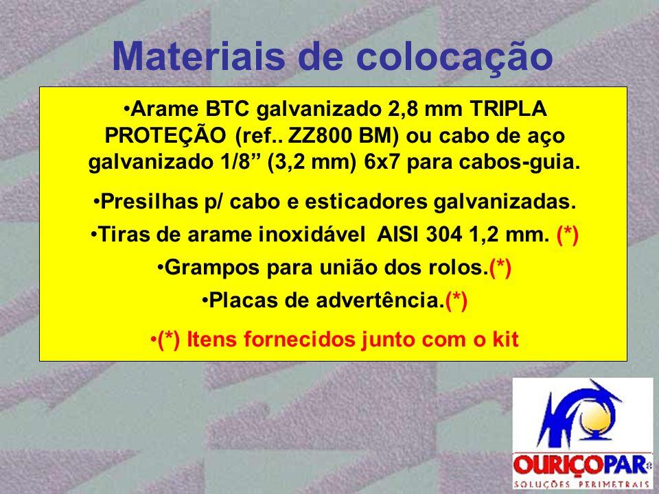 """Materiais de colocação •Arame BTC galvanizado 2,8 mm TRIPLA PROTEÇÃO (ref.. ZZ800 BM) ou cabo de aço galvanizado 1/8"""" (3,2 mm) 6x7 para cabos-guia. •P"""