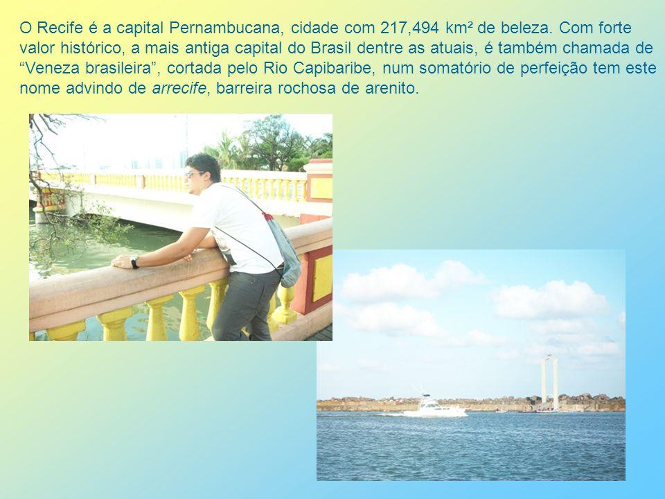O Recife permaneceu português até a independência do Brasil, com exceção do período de ocupação holandesa (1630 a 1654).