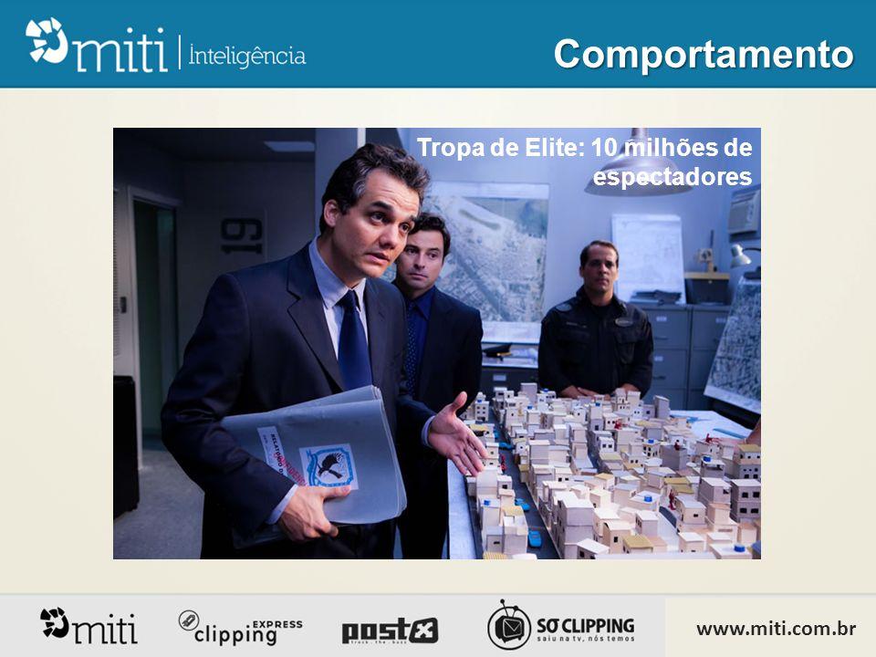 Tropa de Elite: 10 milhões de espectadores Comportamento www.miti.com.br