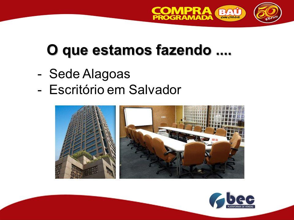 - Sede Alagoas - Escritório em Salvador