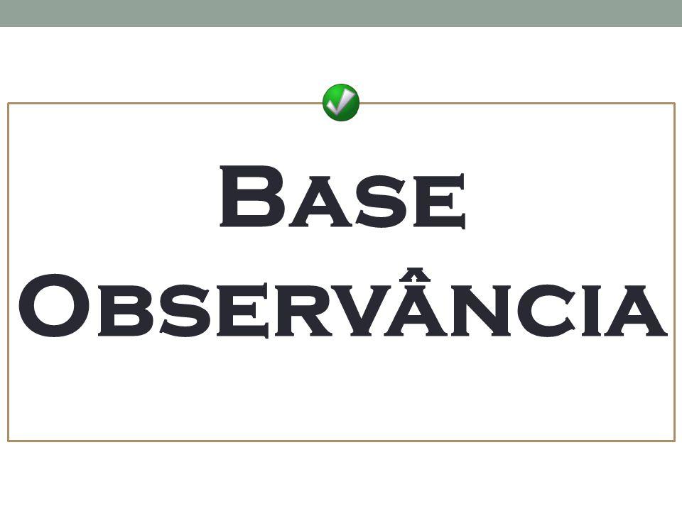 Base Observância