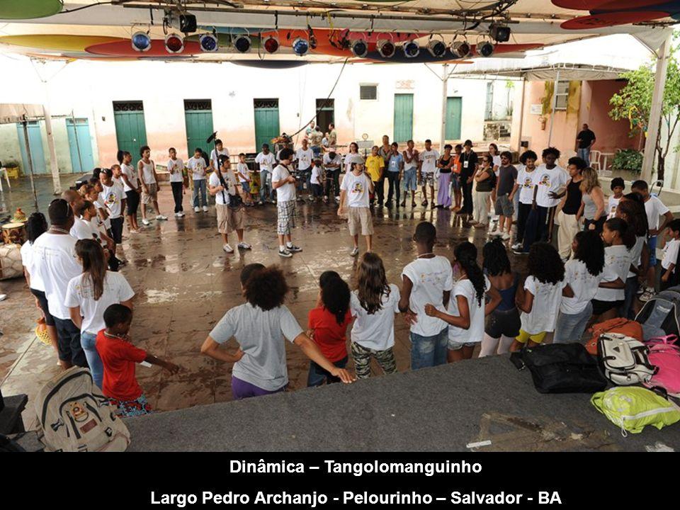 Dinâmica – CRIA Poesia - Tangolomanguinho Largo Pedro Archanjo - Pelourinho – Salvador - BA