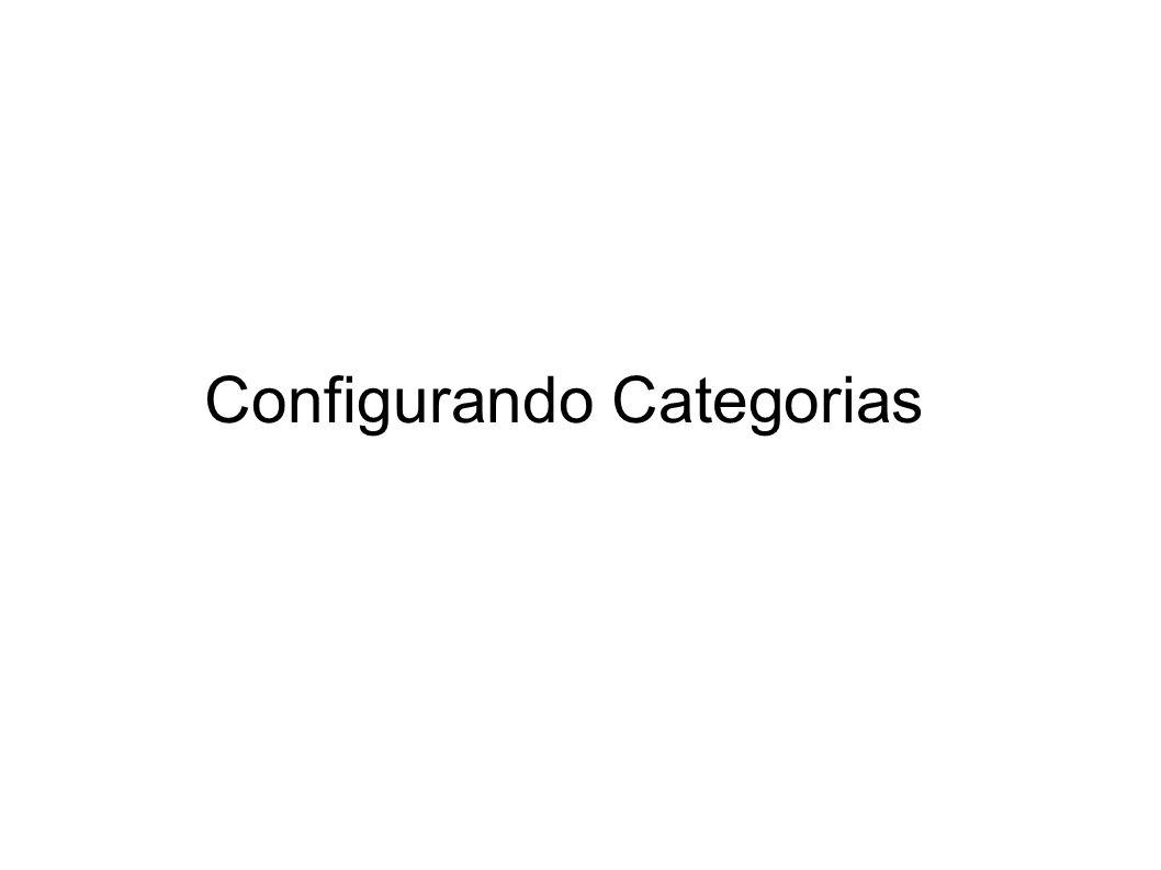 Configurando Categorias