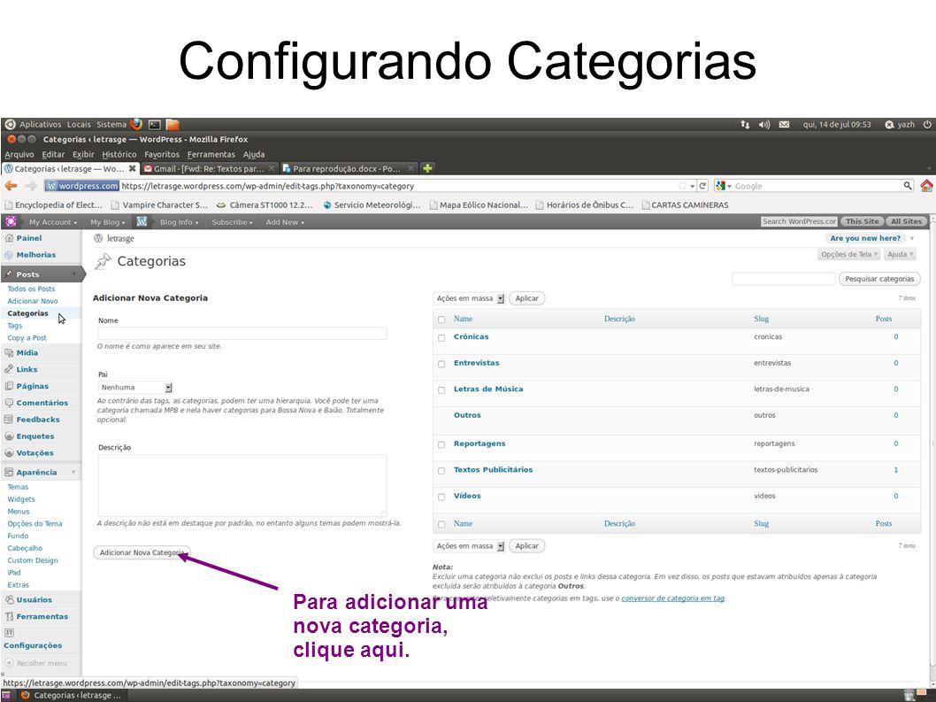 Configurando Categorias Para adicionar uma nova categoria, clique aqui.