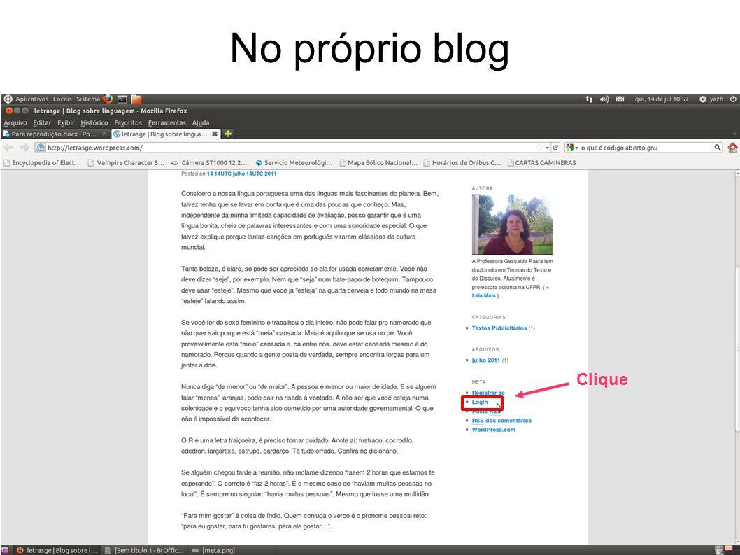 No próprio blog Clique